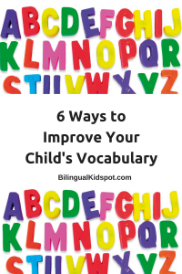 improve your child's vocabulary bilingual kids