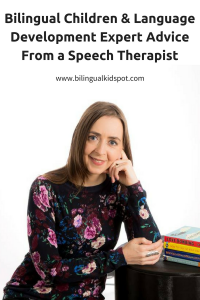 bilingual children and language development. Expert advice from a speech therapist