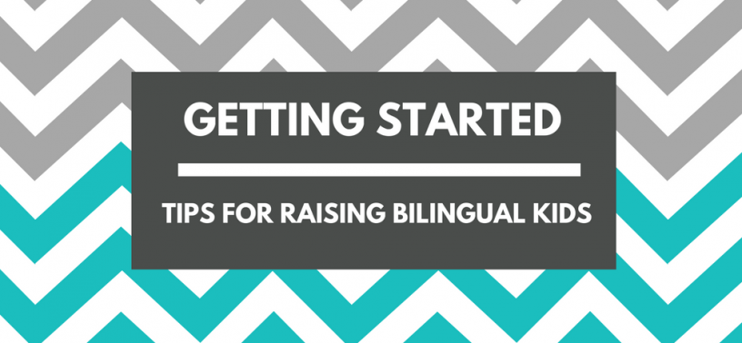 Tips-for-Raising-Bilingual Kids-Getting-Started