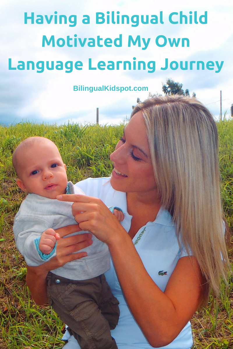 Having a bilingual child motivated my own langauge learning journey