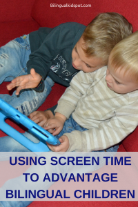 Using screen time advantage bilingual children kids
