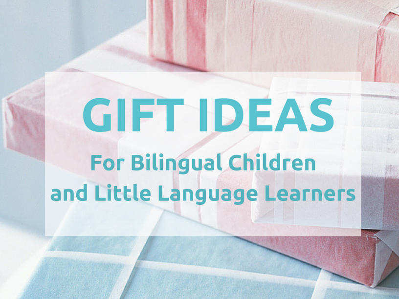 gift ideas bilingual children and langauge learners - bilingual kidspot