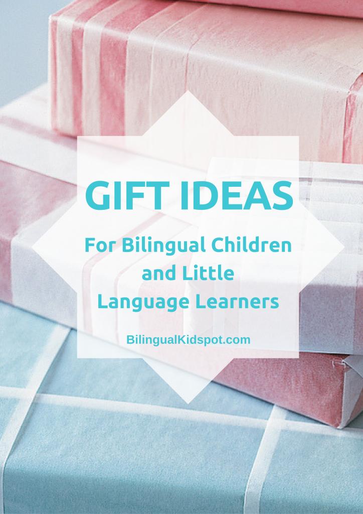 gift ideas bilingual children and langauge learners - bilingual kidspot