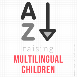 A-Z-Raising-Multilingual Children-Bilingual Kidspot