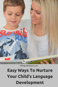 Easy Ways to nurture your childs language development