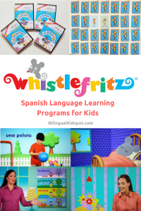 Whistlefritz Kids Spanish Language learning Programs