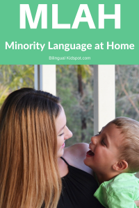 MLAH Minority Language At Home Language Strategy Bilingual Kids