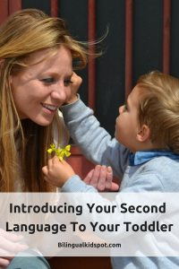 Introducing your second language to your toddler