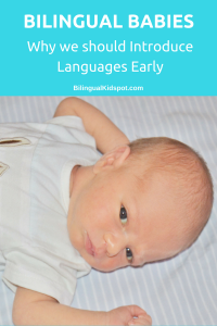 Bilingual Babies - Why we should introduce languages early
