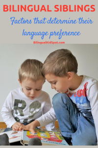 Bilingual Siblings - Factors that determine their language preference