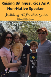 Raising Bilingual Kids as a Non Native Speaker