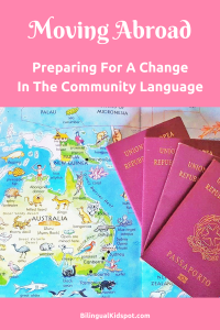Moving abroad - changing the community language