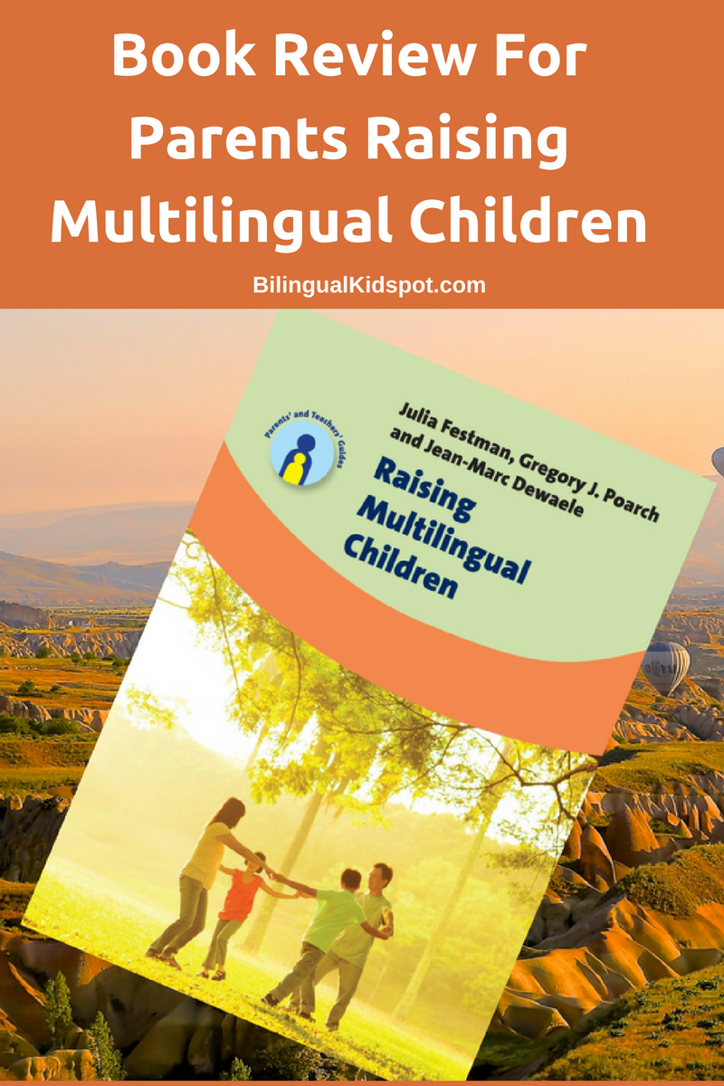 raising multilingual children essay Raising multilingual children: foreign language acquisition and children, by tracey tokuhama-espinosa isbn: 0897897501 written by a bilingual (english-spanish) who has taught in international schools in japan, ecuador and france, and who gives workshops on raising multilingual children to schools and families in switzerland and france.