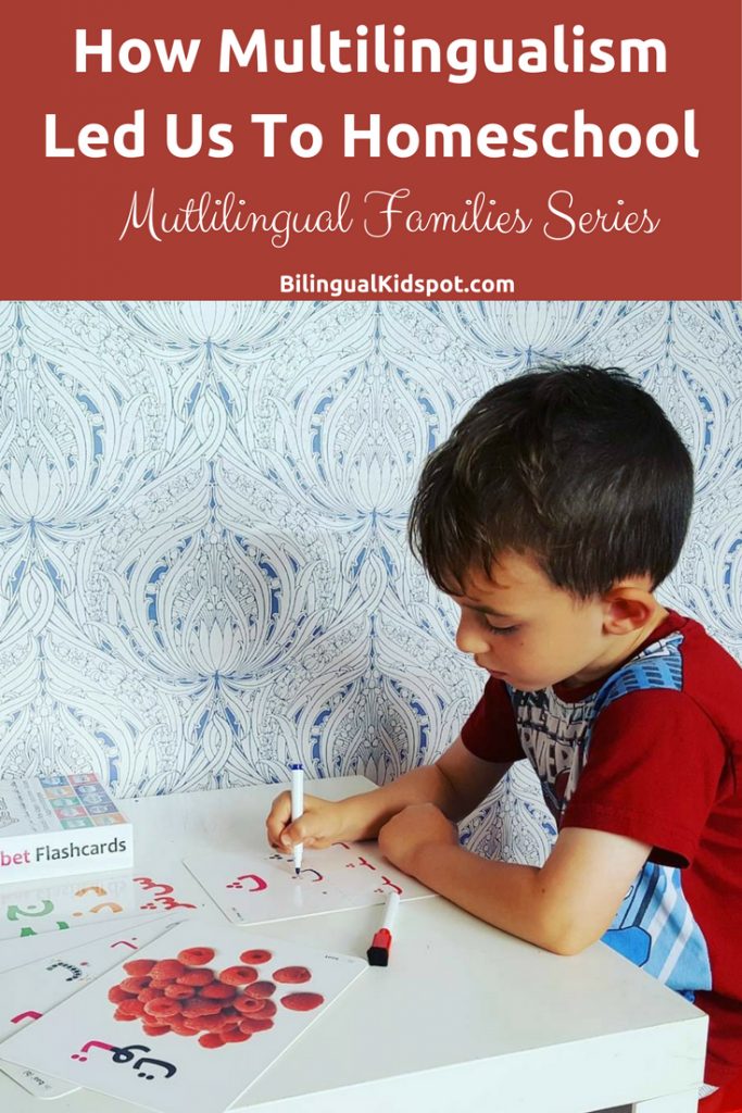 How Multilingualism led us to Homeschool