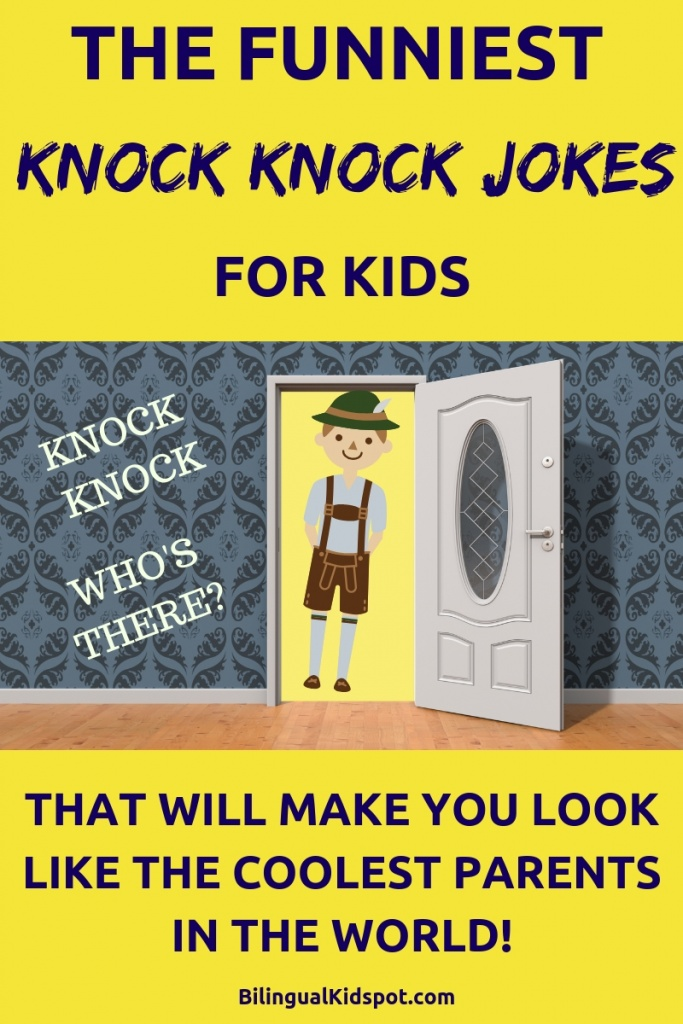 60 Funny Knock Knock Jokes For Kids The Best Jokes To Get Your Kids Laughing