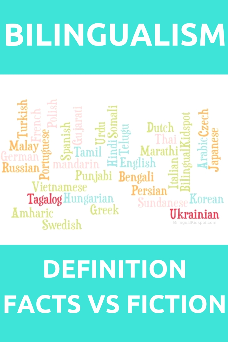 Bilingualism Definition Facts and Fiction