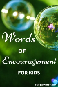 Words of Encouragement for kids and students
