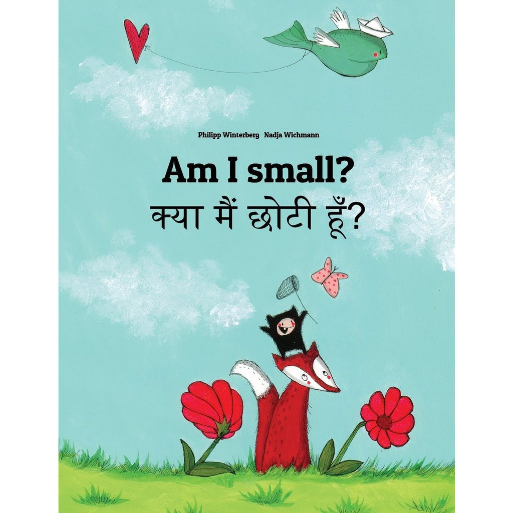 Bilingual English and Hindi books for kids - Am I small?