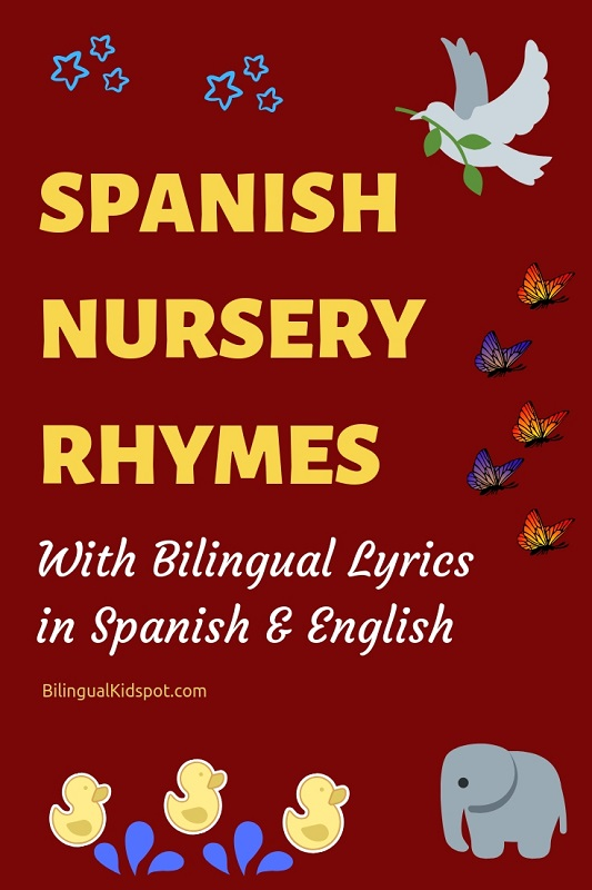 Nursery rhymes in Spanish for kids