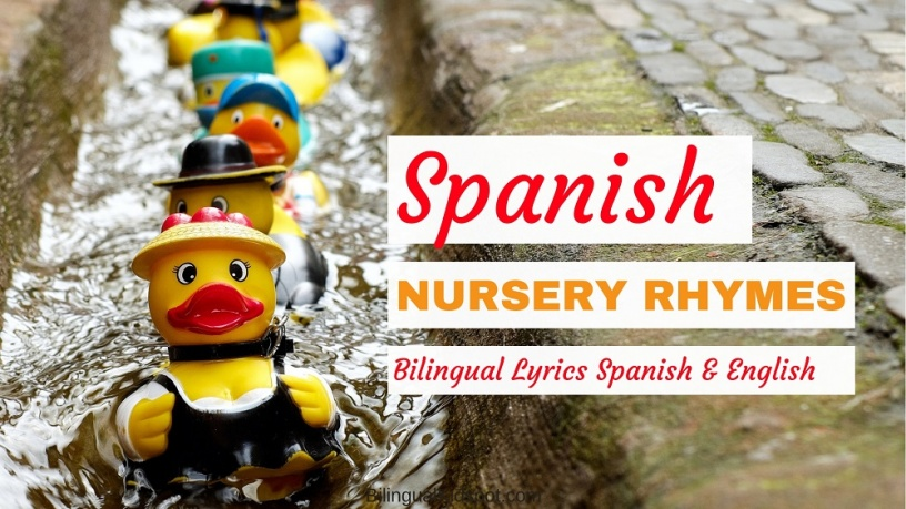 The Best Spanish Nursery Rhymes