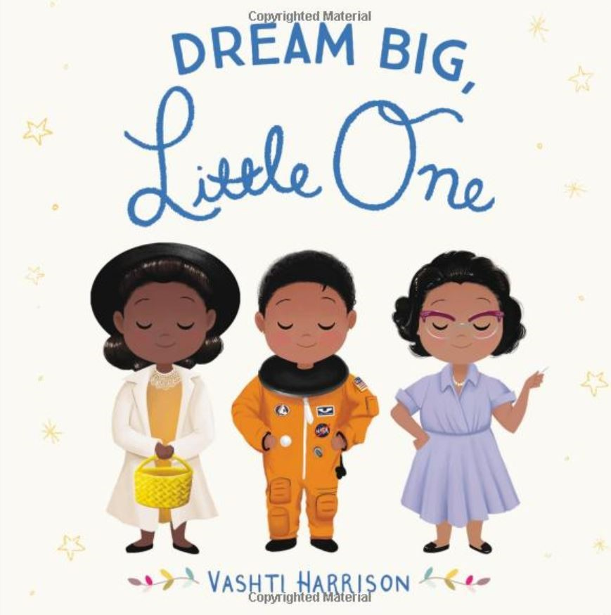 Dream Big Little One - Diversity Books for Children