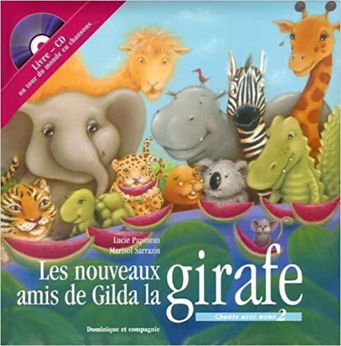 Les noveaux amis de gilda la girafe