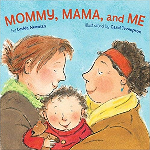 Mommy, Mama, and Me - Diversity book for children