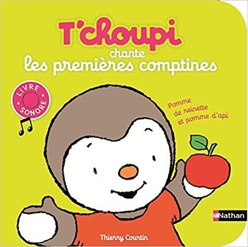 T'Choupli Chante Les Premieres Comptines
