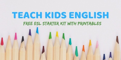 Teach Kids English ESL Starter Kit Parents & Teachers