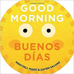 Good morning Buenos Dias - Spanish book for kids