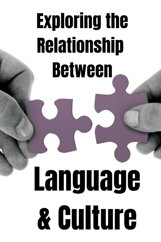 Exploring the relationship between language and culture