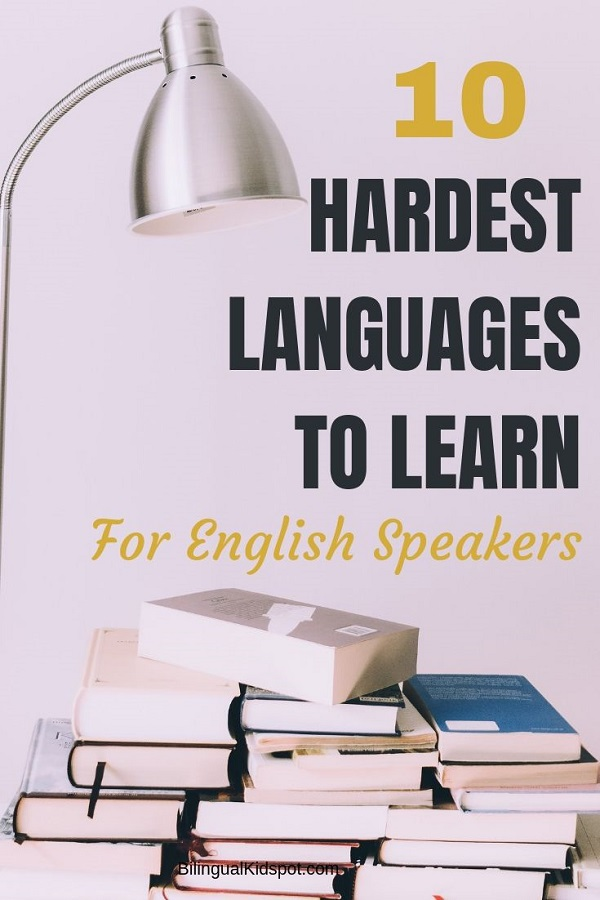 Top 10 Hardest Languages to Learn for English Speakers