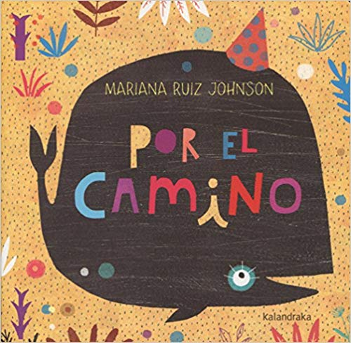 Porel Camino - Spanish book for kids