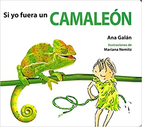 Si Yo Fuere un Camaleon - Spanish board book for babies and toddlers