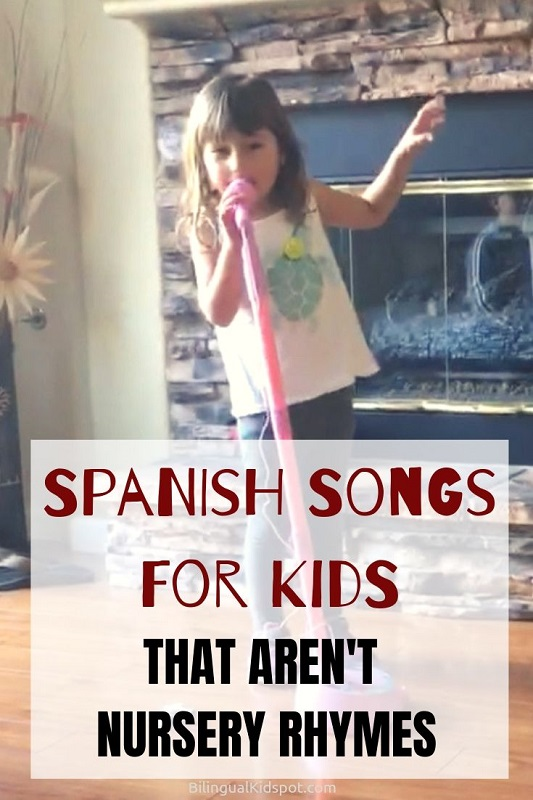 Spanish songs for kids that aren't nursery rhymes