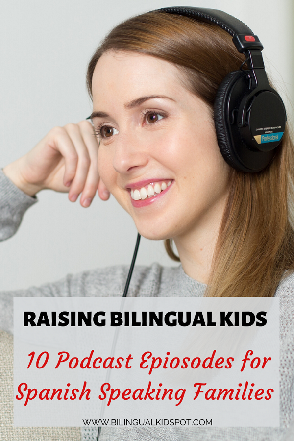 Raising Bilingual Kids - Podcast episodes