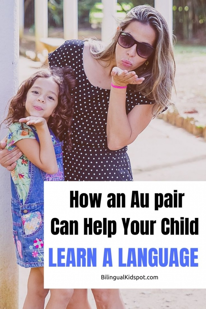 How Bilingual Au pairs can teach your kids a language