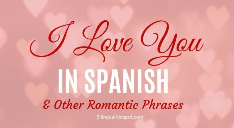 How to say I Love You in Spanish Language