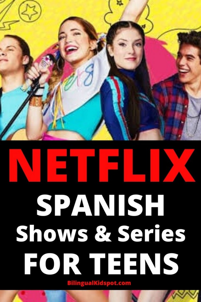 Spanish Shows on Netflix for Teens