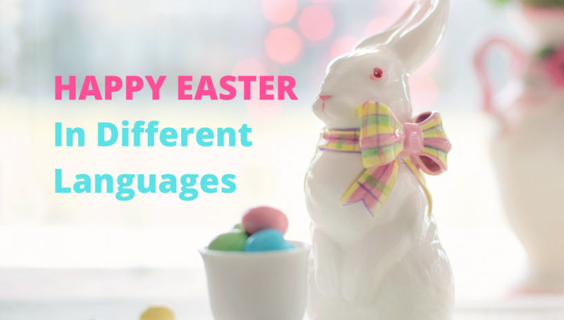 Happy Easter in Different Languages
