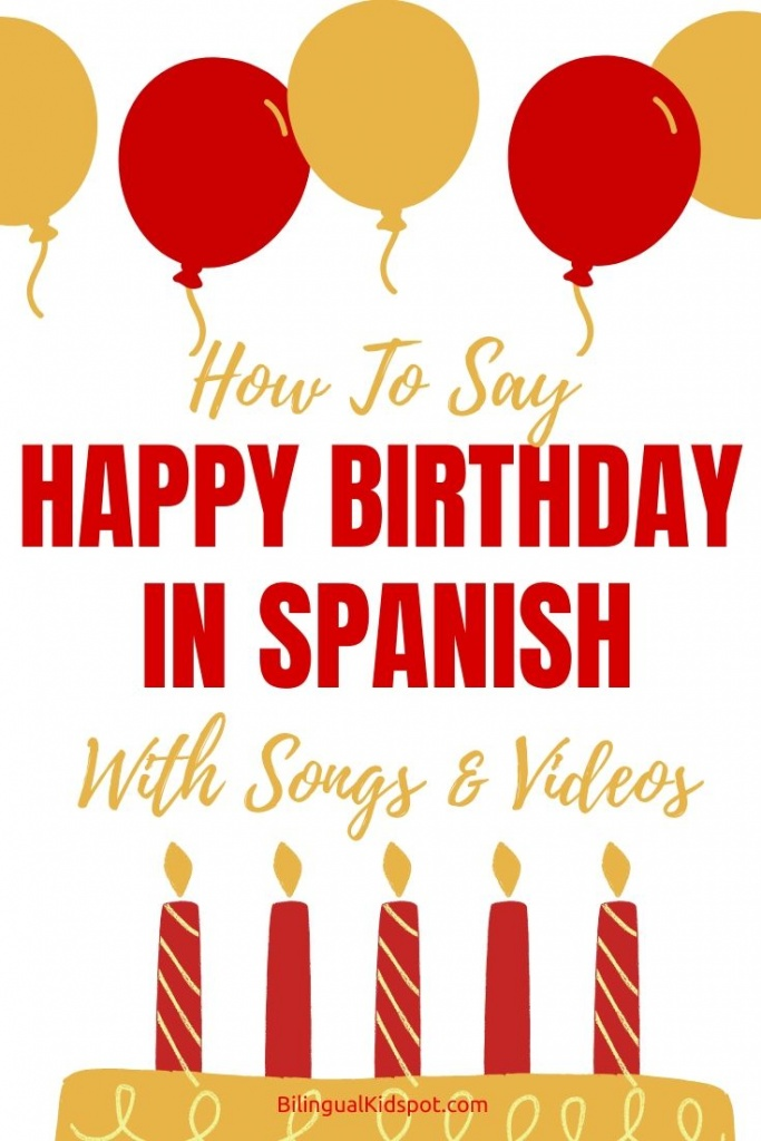 How to Say Happy Birthday with Songs in Spanish