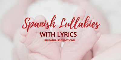 Spanish Lullabies Lyrics babies