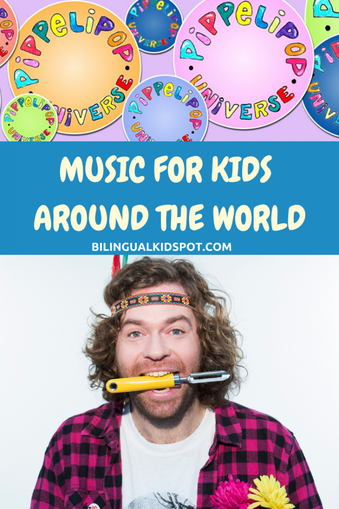 Pippelipop Multilingual Music for Kids around the World