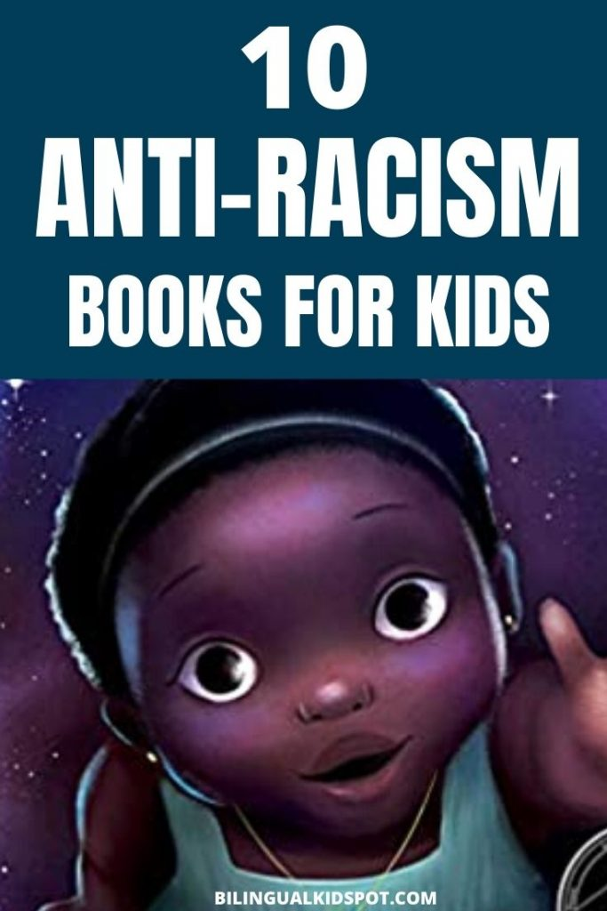 10 Anti Racism Books for Kids
