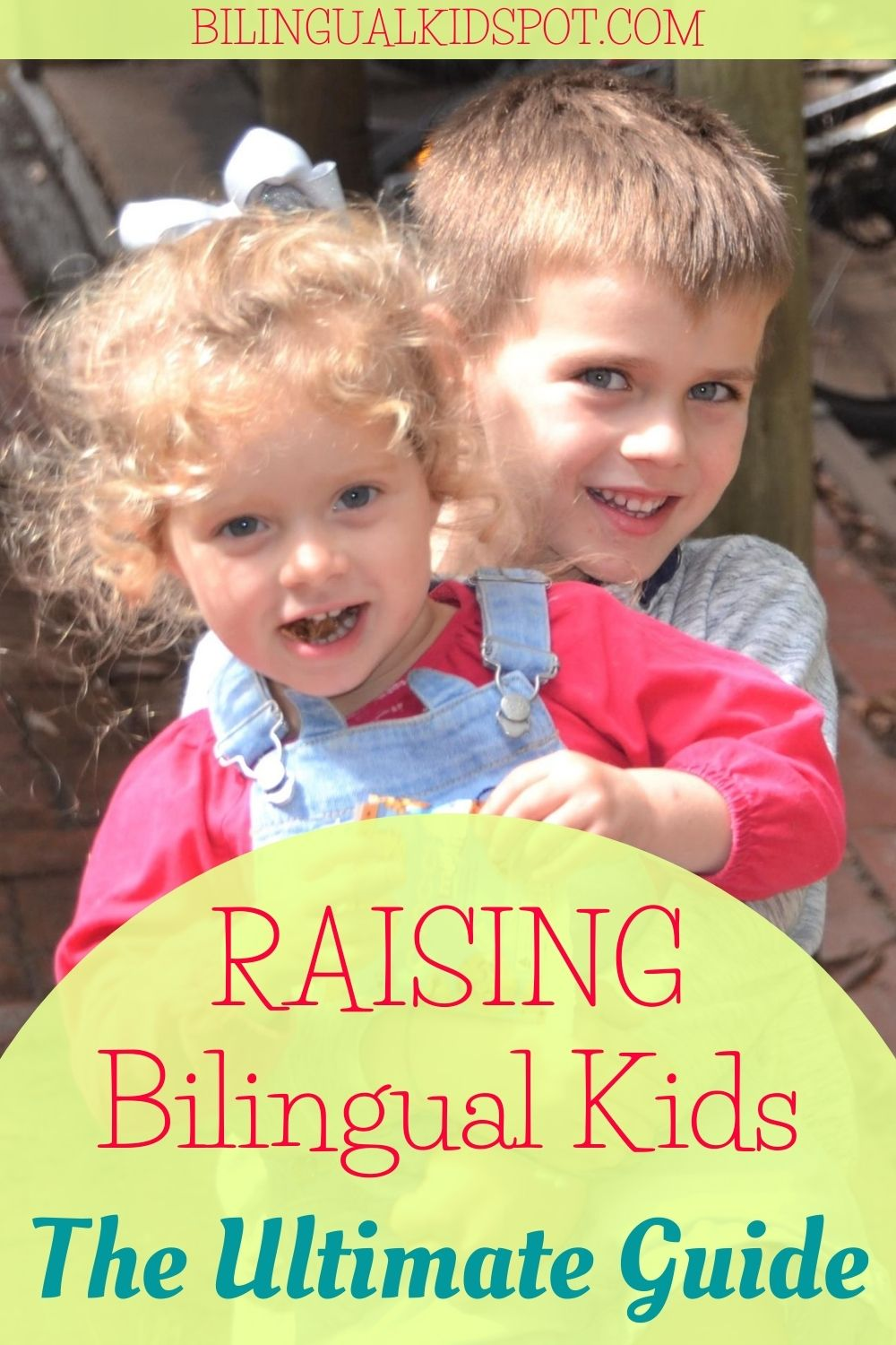 How to Raise Bilingual Kids Guide