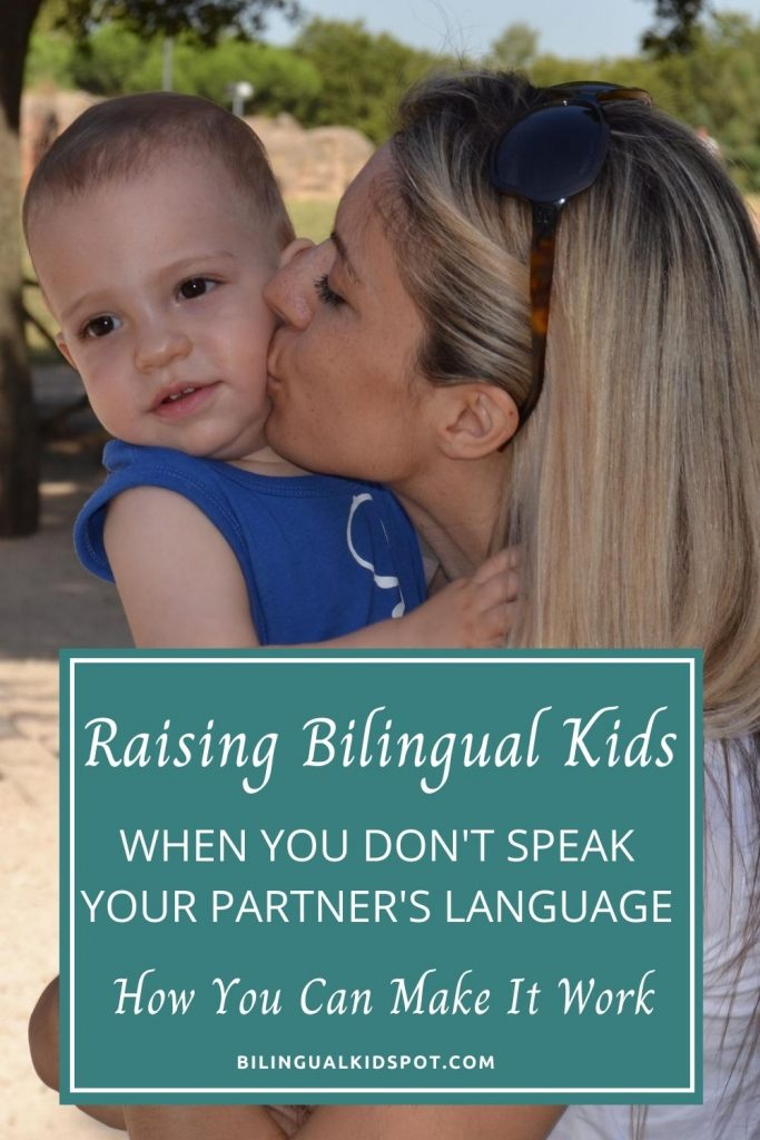 Raising Bilingual Kids When You Don't Speak Partners Language