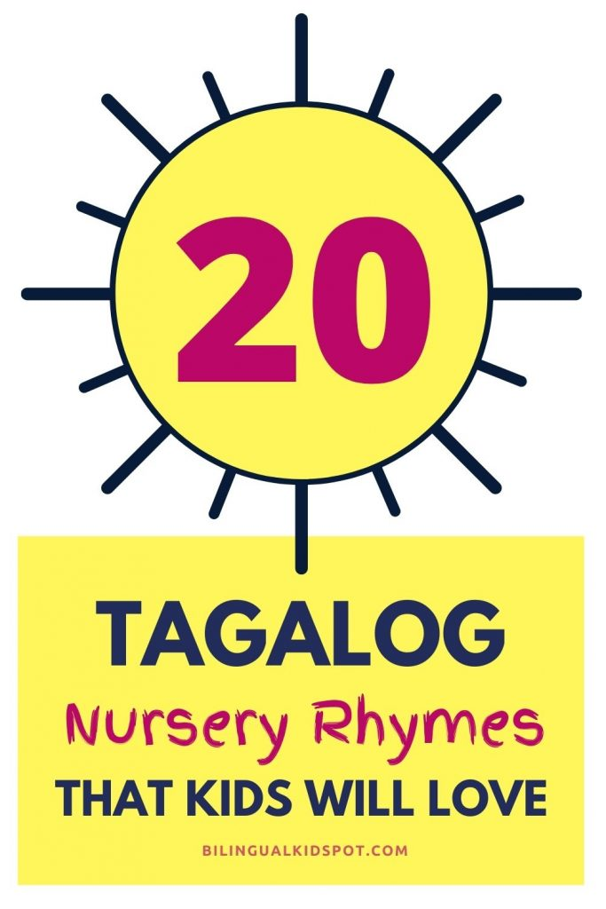 20 Nursery Rhymes in Tagalog with English Translations