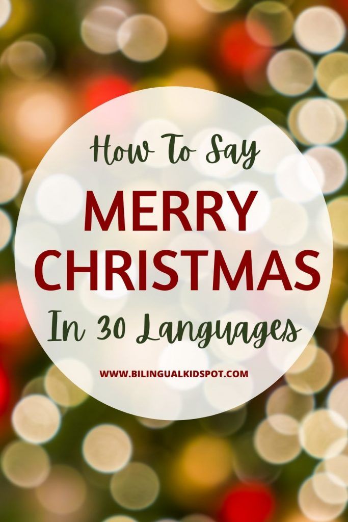 How to say Merry Christmas in 30 Languages