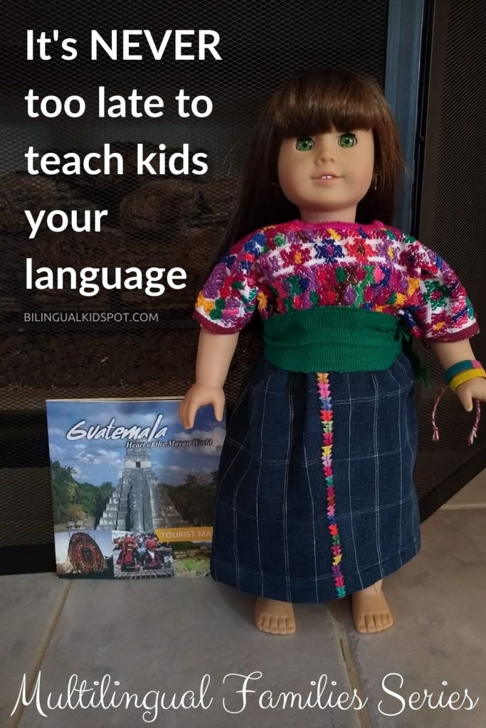 It is never too late to teach your kids Spanish