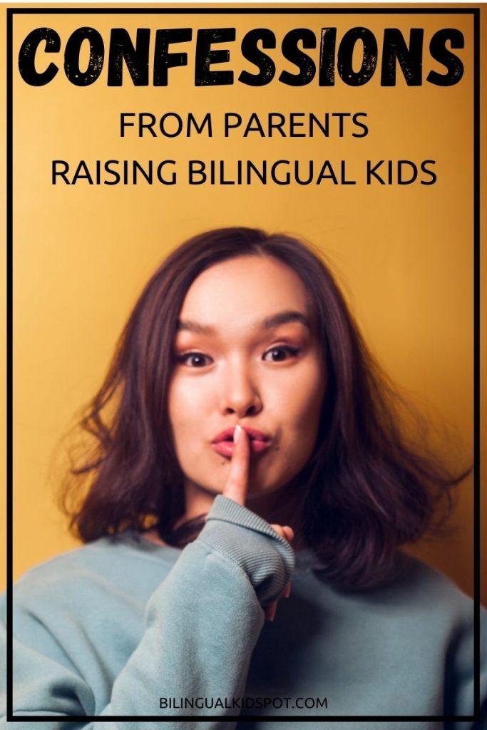 Confessions of parents raising bilingual kids